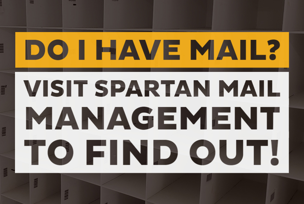 Do I Have Mail? Visit Spartan Mail Management to Find Out!